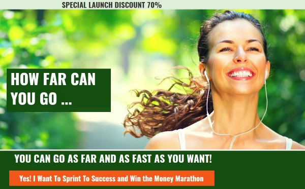 Sprint to Success and Win the Money Marathon – Launch Special 70% Discount Off!!